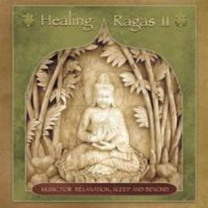 Healing Ragas Vol.2