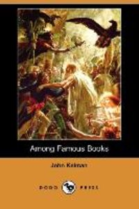 Among Famous Books (Dodo Press)