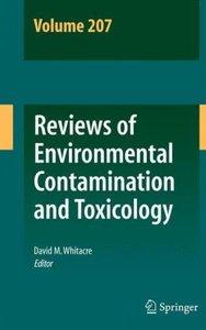 Reviews of Environmental Contamination and Toxicology Volume 207