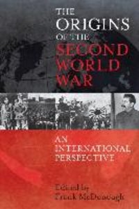Origins of the Second World War: An International Perspective