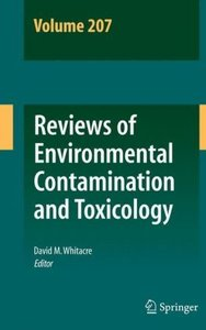 Reviews of Environmental Contamination and Toxicology Volume 207