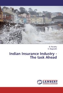 Indian Insurance Industry - The task Ahead