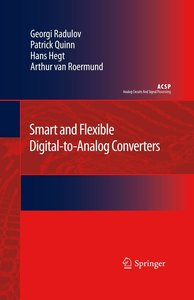 Smart and Flexible Digital-to-Analog Converters