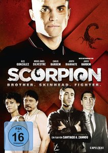 Scorpion: Brother. Skinhead. Fighter.
