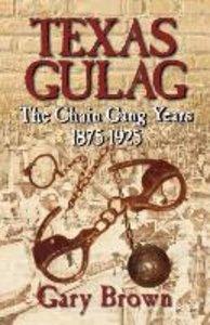 Texas Gulag