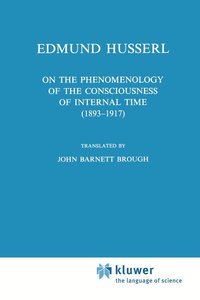 On the Phenomenology of the Consciousness of Internal Time (1893