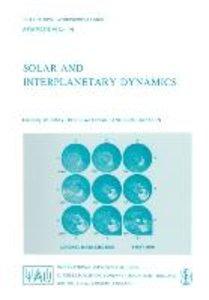 Solar and Interplanetary Dynamics