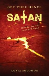 Get Thee Hence Satan