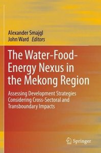 The Water-Food-Energy Plexus in the Mekong Region