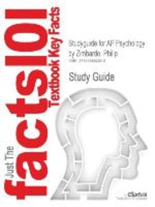 Studyguide for AP Psychology by Zimbardo, Philip, ISBN 978013196