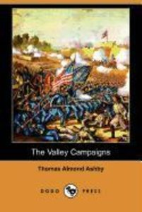 The Valley Campaigns (Dodo Press)