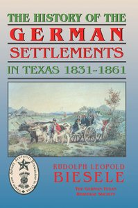 History of German Settlements in Texas Prior to the Civil War