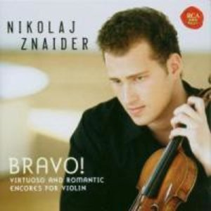 Bravo! Virtuoso & Romantic Violin Encores