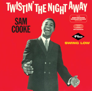Twistin' The Night Away+Swing Low
