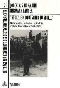 'Stolz, ein Deutscher zu sein...'