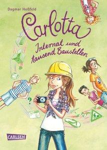 Carlotta, Band 5: Carlotta - Internat und tausend Baustellen