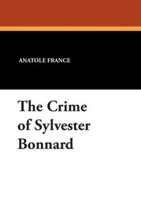 The Crime of Sylvester Bonnard