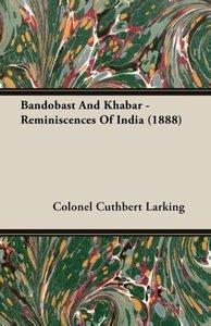 Bandobast and Khabar - Reminiscences of India (1888)