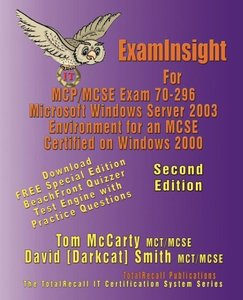 ExamInsight For MCSE Exam 70-296 Windows Server 2003 Certificati