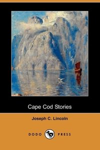 Cape Cod Stories (Dodo Press)