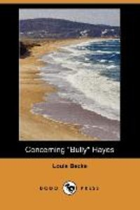 Concerning Bully Hayes (Dodo Press)