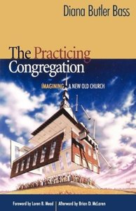 The Practicing Congregation