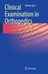 Clinical Examination in Orthopedics