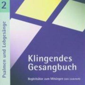 Klingendes Gesangbuch 2 - Psalmen und Lobgesänge. CD