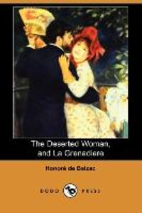 The Deserted Woman, and La Grenadiere (Dodo Press)