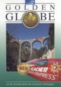 Glacier Express. Golden Globe