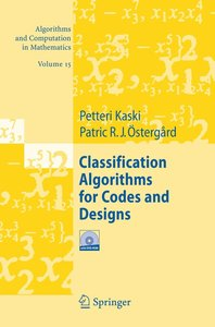 Classification Algorithms for Codes and Designs
