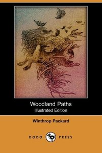 WOODLAND PATHS (ILLUSTRATED ED