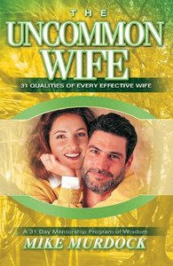 The Uncommon Wife