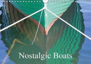 Nostalgic Boats (Wall Calendar 2015 DIN A4 Landscape)