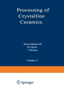 Processing of Crystalline Ceramics