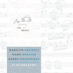 Marilyn Crispell,Mark Dresser,Gerry Hemingway Play