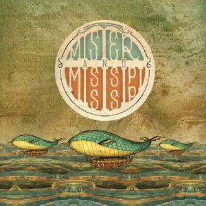 Mister And Mississippi (180 gr)