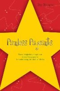 Painless Pageants