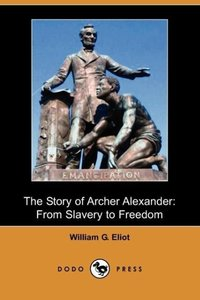 The Story of Archer Alexander