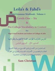 Leila's & Fahd's Graded Grammar Workbook - Volume 4 & Pre-Colleg