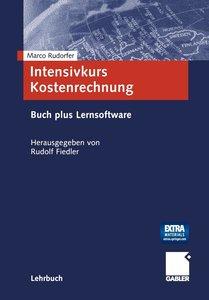 Intensivkurs Kostenrechnung / Buch und CD-ROM