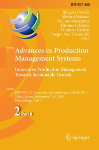 Advances in Production Management Systems: Innovative Production