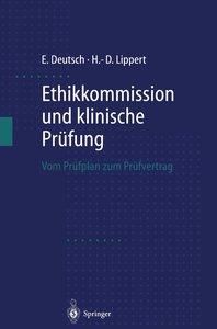 Ethikkommission und klinische Prüfung