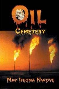 Oil Cemetery