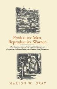 Productive Men and Reproductive Women