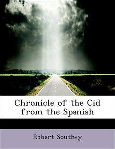 Chronicle of the Cid from the Spanish