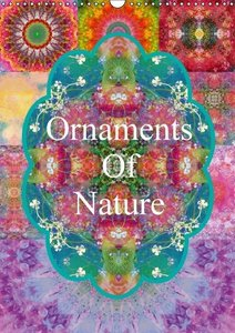 Ornaments Of Nature (Wall Calendar 2015 DIN A3 Portrait)