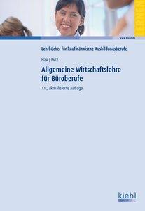 Hau, W: Allgemeine Wirtschaftslehre für Büroberufe