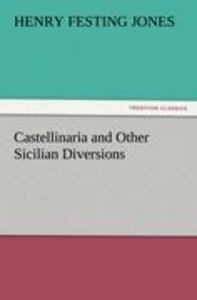 Castellinaria and Other Sicilian Diversions