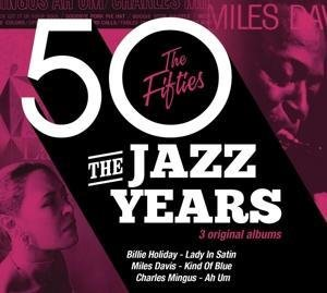 The Jazz Years - The Fifties